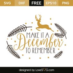 *** FREE SVG CUT FILE for Cricut, Silhouette and more *** Make it a december to remember