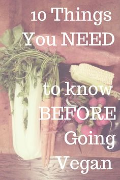 10 really surprising Things You NEED to know BEFORE Going Vegan! #Vegan #whatveganseat