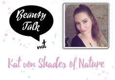 Beauty Talk: 3 Fragen an Shades of Nature - I need sunshine