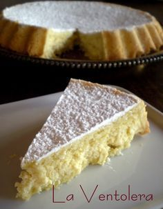 LA VENTOLERA: TARTA DE RICOTA Köstliche Desserts, Delicious Desserts, Yummy Food, Tasty, Pan Dulce, Sweet Recipes, Cake Recipes, Dessert Recipes, Fabulous Foods