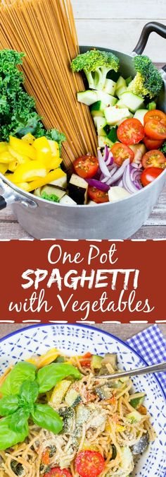 Vegan one pot spaghetti with vegetables. The perfect meal for lazy days! #vegan #pasta #onepot #kale #spaghetti #vegetarian