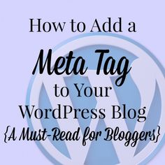 How to Add a Meta Tag to Your WordPress Blog