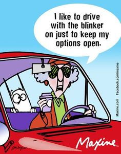 Driving With My Blinker On