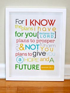 This would look cute in the kids room. Something fun for them to read (once they learn) and a good reminder for us o see whenever we are in there!