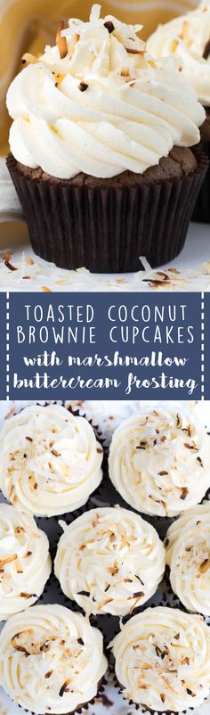 Toasted Coconut Brownie Cupcakes with Marshmallow Buttercream Frosting are perfect for birthdays, celebrations or even just for dessert after dinner! Best Dessert Recipes, Cupcake Recipes, Fun Desserts, Sweet Recipes, Delicious Desserts, Birthday Desserts, Baking Desserts, Brownie Cupcakes, Coconut Cupcakes