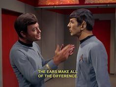 Otherwise he'd just be Leonard Nimoy