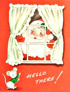vintage retro Christmas Santa at window, mouse, retro MCM Vintage Christmas Images, Old Fashioned Christmas, Christmas Past, Retro Christmas, Vintage Holiday, Christmas Pictures, Christmas Windows, Xmas Pics, Santa Pictures