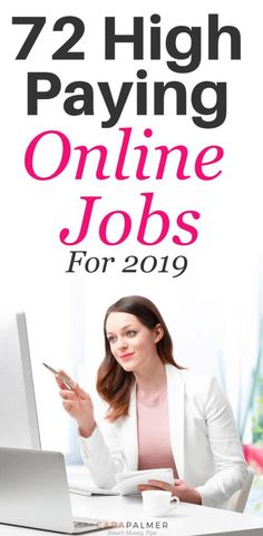 72 High Paying Online Jobs From Home Without An Investment In 2019 - Making Money Online Careers, Cv Online, Best Online Jobs, Online Jobs From Home, Home Jobs, Online Work, Internet Jobs From Home, Online Side Jobs, Work From Home Tips
