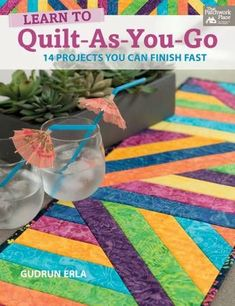 Learn To Quilt As You Go