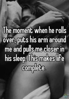 Wishing it could happen daily... He has the best cuddles... Strong and loving... KMS, you ARE a REAL man! Not many NON Feminine males around these days... I Love everything about you