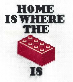 Yes, home is where the lego is, and also where I step on them constantly. And those fuckers hurt.)Yes, home is where the lego is, and also where I step on them constantly. And those fuckers hurt. Cross Stitching, Cross Stitch Embroidery, Embroidery Patterns, Embroidery Ideas, Hand Embroidery, Cross Stitch Designs, Cross Stitch Patterns, Loom Patterns, Legos