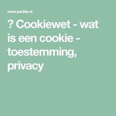 🍪 Cookiewet - wat is een cookie - toestemming, privacy Lady Justice