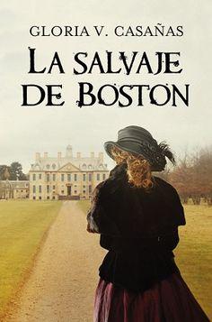 Porta del libro La Salvaje de Boston de Gloria V. Casañas