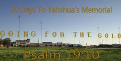 39 days to Yahshua's Memorial!  Learn more at http://www.facebook.com/officialhouseofyahweh