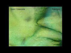 DANY TOMASINI TOPOI:01