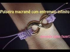 ▶ Pulseira Macramê com infinito - Macramê com fecho regulável - YouTube