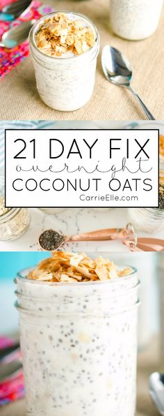 21 Day Fix Coconut Overnight Oats (Healthy Recipes Meal Prep) 21 Day Fix Breakfast, Best Breakfast Recipes, Brunch Recipes, Breakfast Smoothies, Brunch Ideas, Simple Smoothies, Drink Recipes, Appetizer Recipes, Healthy Snacks