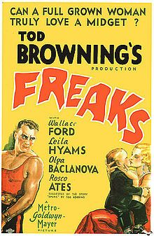 "Freaks is a 1932 American horror film about sideshow performers, directed  & produced by Tod Browning & released by Metro-Goldwyn-Mayer, with a cast mostly composed of actual carnival performers. The film was based on Tod Robbins' 1923 short story ""Spurs"". Director Browning took the exceptional step of casting real people with deformities as the eponymous sideshow ""freaks""."