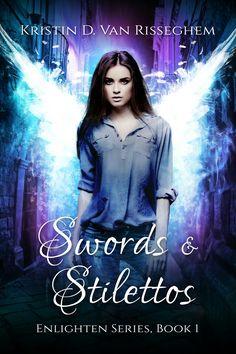 Swords and stilettos.