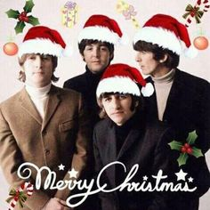 MERRY CHRISTMAS AND HAPPY NEW YEAR !! WITH THE BEATLES