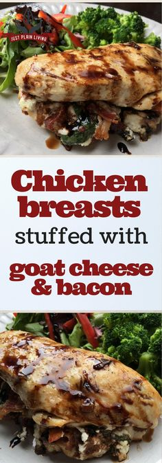 Chicken breasts stuffed with goat cheese and bacon - recipe easy enough for a family dinner but fancy enough for company.