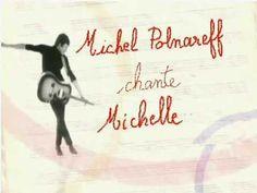 Michel Polnareff : Michelle