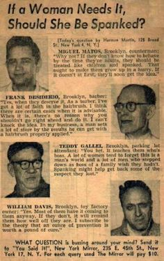 Spousal abuse in the 50's….. look at this link to a newspaper's survey made in the 50's… and this is new york (one of the most cosmopolitan places in America), imagine how it was like in middle America!