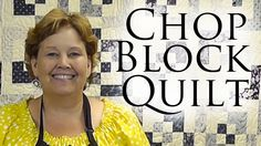 The Chopped Block Quilt: Easy Quilting with Charm Packs and Jelly Rolls!