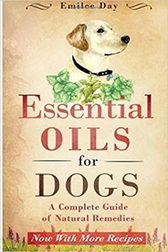 Essential Oils for Dogs Reference