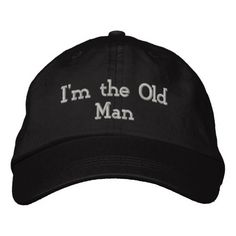 Im The Old Man Ball Athlete Sports Funny Birthday Embroidered Baseball Hat