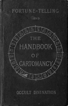 "the-two-germanys: "" The Handbook of Cartomancy: Fortune-Telling and Occult Divination Grand Orient London: William Rider, Ltd. Vintage Book Covers, Vintage Books, Photographie Post Mortem, Books To Read, My Books, The Wicked The Divine, Occult Books, Mystique, Fortune Telling"