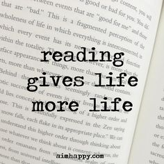 Reading gives life more life