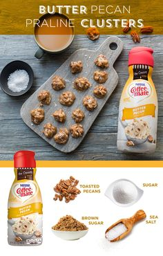 Dessert just got sweeter with Butter Pecan Praline Clusters. Five simple ingredients and 10 minutes are all you need. Just heat, mix and cool, then drop heaping teaspoonfuls of the praline clusters onto your serving tray and sprinkle with sea salt. Enjoy with a hot cup of coffee and butter pecan creamer from Coffee-mate. Click for the full recipe and make it yourself!