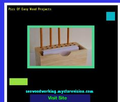 Pics Of Easy Wood Projects 203340 - Woodworking Plans and Projects!
