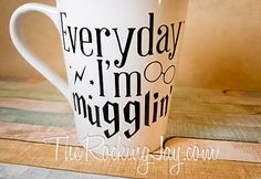 Everyday I'm Mugglin' mug 14 ounce by TheRockingJay on Etsy