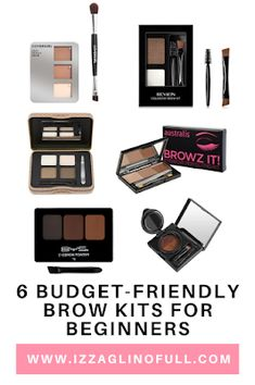 6 Budget-Friendly Brow Kits for Beginners Makeup Collection Storage, Brow Wax, Natural Brows, Brow Powder, Perfect Brows, Brows On Fleek, Covergirl, Concealer