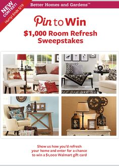 Show us how you'd refresh a room in your home. Click through for more details for a chance to win a 1,000.00 gift card from BHG @Walmart!