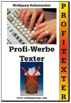 """Profi-Werbe-Texter. Mit dem Profi-Werbe-Texter brauchen Sie kein teures, zeitaufwändiges Text-Seminar für Einsteiger irgendwo auf der Welt besuchen. Selbst wenn Sie ungeübt darin sind, gute Werbetexte zu verfassen, werden Sie dieses Handwerk mit der Software """"Profi-Werbe-Texter"""" schnell in den Griff bekommen."""