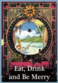 DMB Art: Eat. Drink and Be Merry