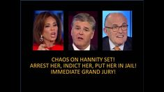 "Chaos On The Hannity Set! Judge ""arrest her, indict her, send her to jai..."