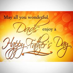 May all you wonderful DADs enjoy a HAPPY FATHER'S DAY!  #cscofdallas #fathersday #dr #spine #dad #dallas #back #neck #health
