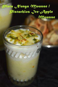 Pista Nungu Mousse / Pistachios Ice-Apple Mousse
