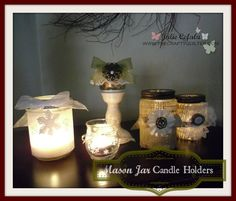 mason jar candle holders - Some really great ideas for decorating candle holders with burlap and other fun embellishments!
