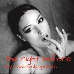 """Check out """"The Night Before"""" by radio poko pokito on Mixcloud"""