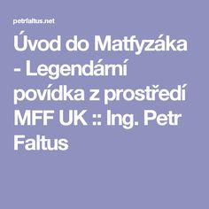 Úvod do Matfyzáka - Legendární povídka z prostředí MFF UK
