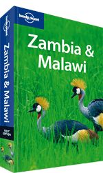 Zambia & Malawi travel guide. << Take Lonely Planet's first edition of Zambia & Malawi on your travels and you'll be wildlife spotting on safari in unspoilt national parks; gazing at the thundering might of Victoria Falls; watching Kuomboka, one of the last great Southern African ceremonies; or relaxing beachside at Nkhata Bay. Why not do it all?