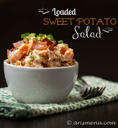 Loaded Sweet Potato Salad. A healthy, protein and vitamin packed side dish.