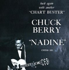 Chuck Berry Breaks Out With 'Nadine'