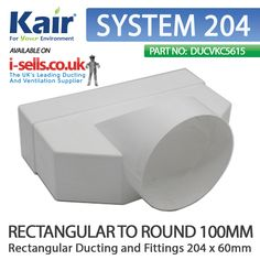 SYSTEM204 RECTANGULAR TO ROUND 100MM OD ADAPTOR - PLEASE NOTE: WHEN PURCHASING THIS PRODUCT IF CONNECTING TO STRAIGHT SYSTEM204 FLAT CHANNEL YOU WILL NEED A STRAIGHT SYSTEM 204 CONNECTOR: DUCVKC5608