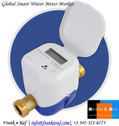 Global Smart Water Meter Market Outlook - FranknRaf Market Research Market Trends, Smart Water, Market Research, Key, Technology, Marketing, Country, Cover, Tech